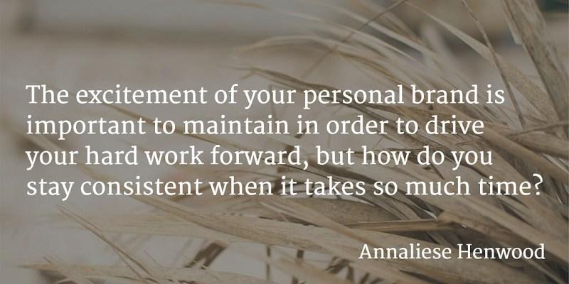 Annaliese Henwood Quote Personal Branding